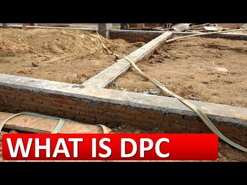 WHAT IS DPC ( DAMP PROOF COURSE) डीपीसी क्या है?