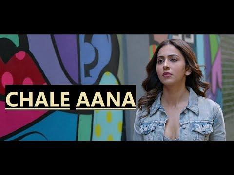 CHALE AANA: De De Pyaar De | Armaan Malik | Amaal Mallik | Lyrics | Latest Bollywood Songs 2019