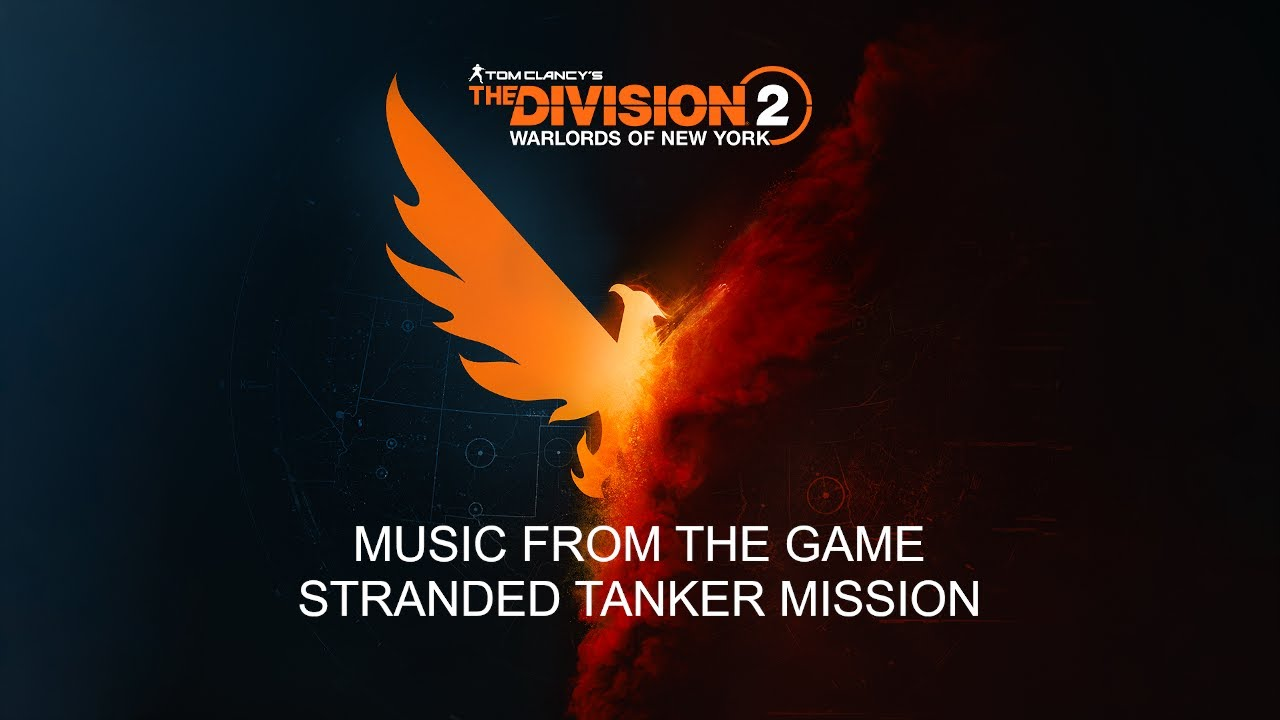 Tom Clancy's The Division 2 Warlords of New York - Stranded Tanker Music Gamerip