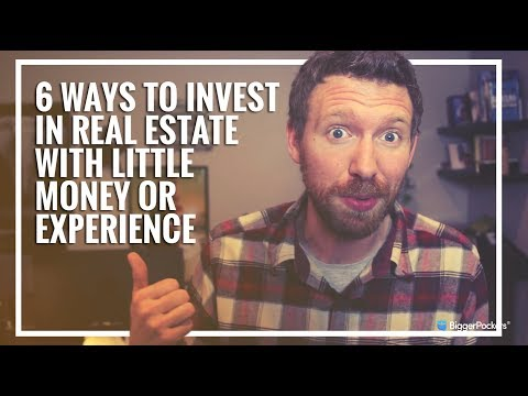 How Invest In Real Estate With Little Money or Experience (6 Ways!)