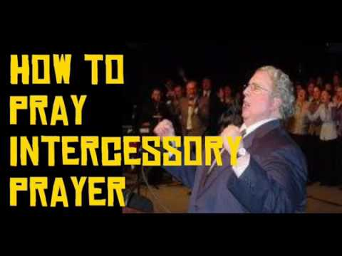 How to Pray Intercessory Prayer – Billy Cole