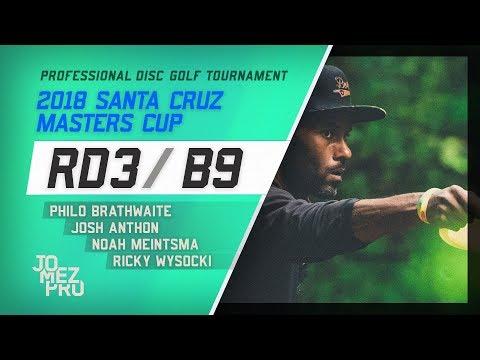 2018 Santa Cruz Masters Cup | Final RD, B9, Lead Card | Wysocki, Brathwaite, Anthon, Meintsma