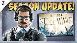 Season 2 Update! Operation Steel Wave! - Rainbow Six Siege