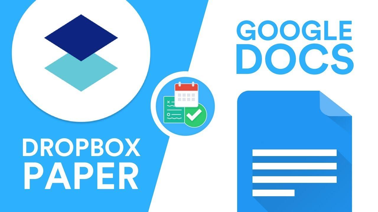 Google Docs vs Dropbox Paper