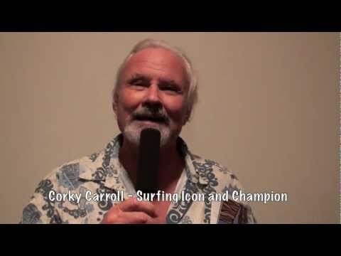 CORKY CARROLL's First Surfboard