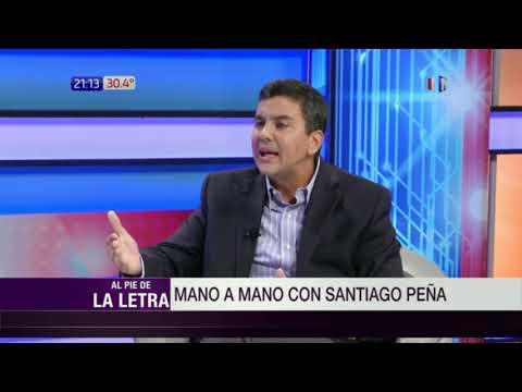 Santiago Peña en Al Pie de la Letra  07  02  2018