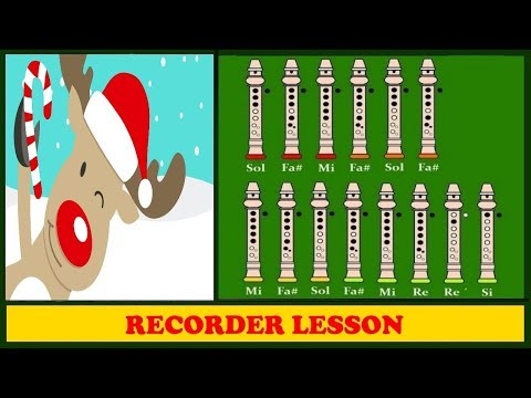 Rudolph the red nosed reindeer on Recorder (Tutorial)