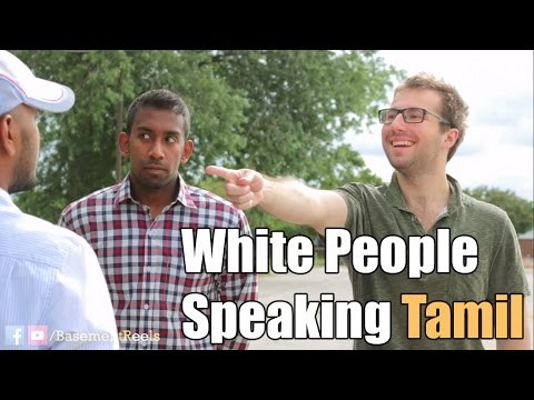 WHITE PEOPLE SPEAKING TAMIL