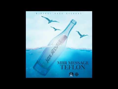 Teflon - MBR Message (Official Audio)