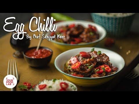 Egg Chilli Recipe | अंडा चिल्ली रेसिपी | Chef Sanjyot Keer
