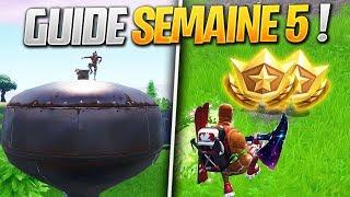 GUIDE COMPLET des DÉFIS de la SEMAINE 5 SAISON 7 de FORTNITE ! (Fortnite Astuce)