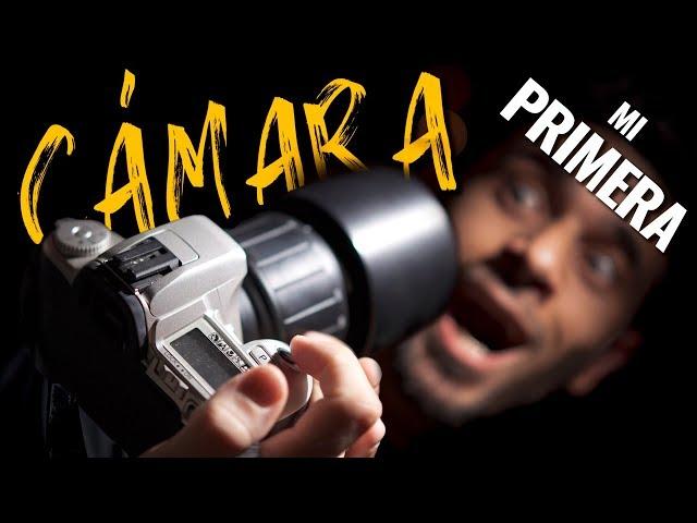 mi PRIMERA CÁMARA [+SLR+DSLR]