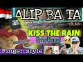 KISS THE RAIN - ALIP_BA_TA -FINGER STYLE cover 🇮🇩 REACTION| YIRUMA |EMOTIONAL| 💔