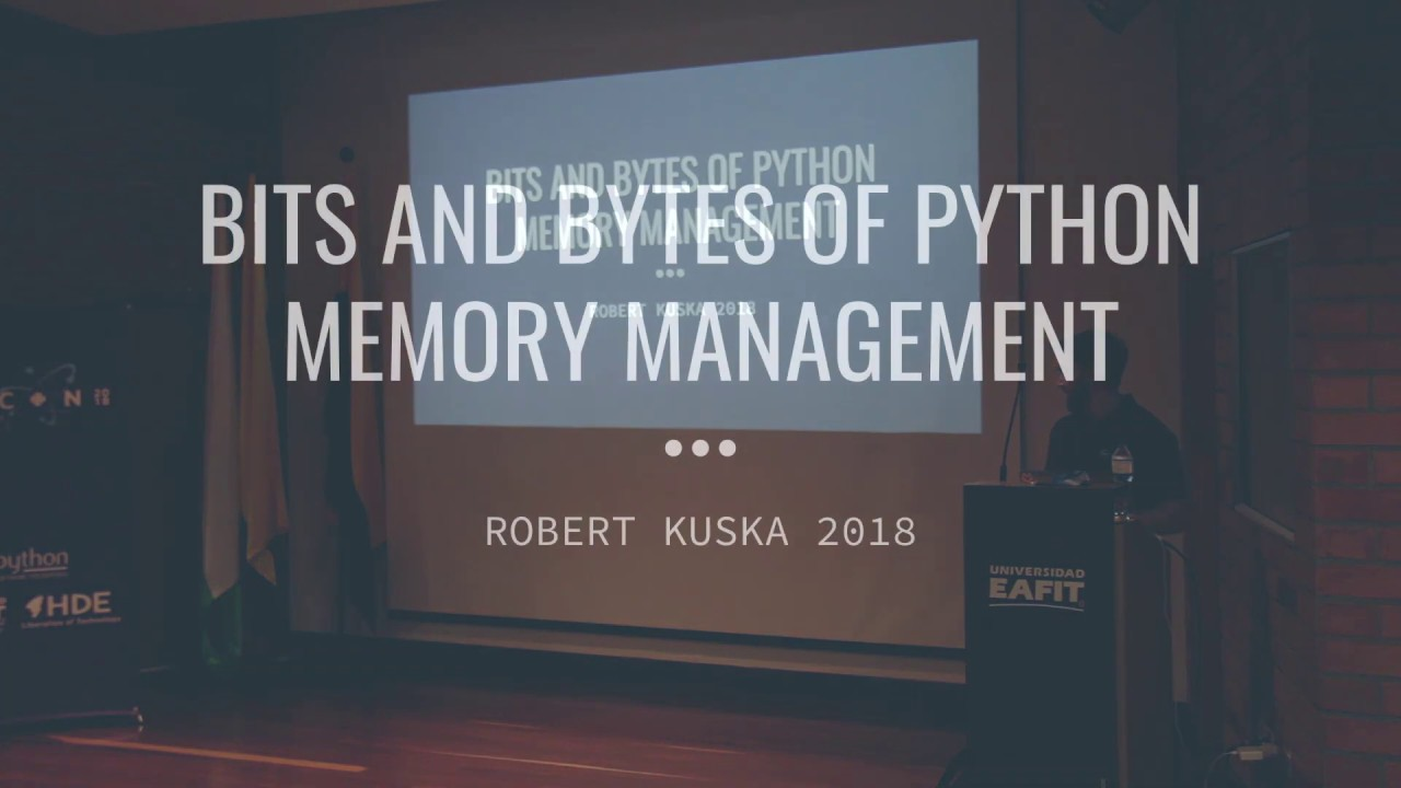 Image from Robert Kuska - Bits and bytes of python memory management - PyCon Colombia 2018