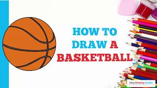 How to Draw a Basketball in a Few Easy Steps: Drawing Tutorial for Kids and Beginners