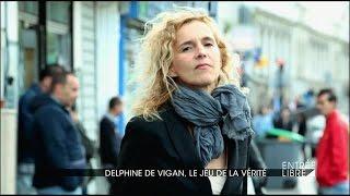 Delphine de Vigan, le jeu de la vérité