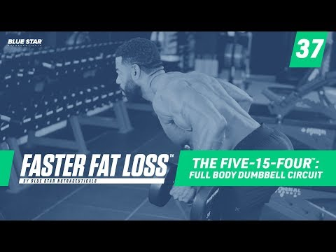 The Five-15-Four: Full Body Dumbbell Circuit | Faster Fat Loss™