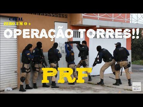 PRF - OPERAÇÃO TORRES