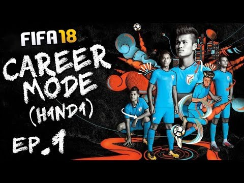 "FIFA 18 (Hindi) Career Mode #1 ""TEAM INDIA"" (PS4 Pro)"