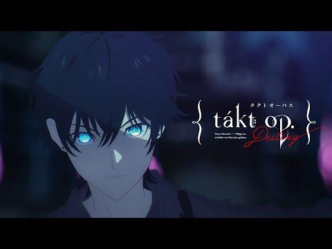 TVアニメ『takt op.Destiny』ティザーPV