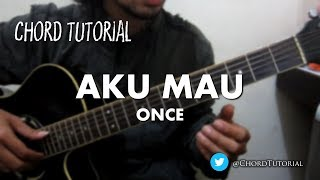 Video Aku Mau - Once (CHORD) download MP3, 3GP, MP4, WEBM, AVI, FLV Februari 2018