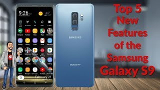 Top 5 New Features of the Samsung Galaxy S9 - YouTube Tech Guy