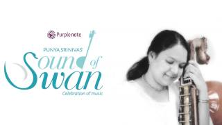 Frets and Fingers   Sound of Swan   Punya Srinivas