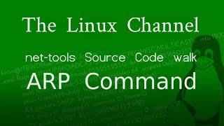 245 net-tools - Source Code Walk - ARP Command - Episode 1