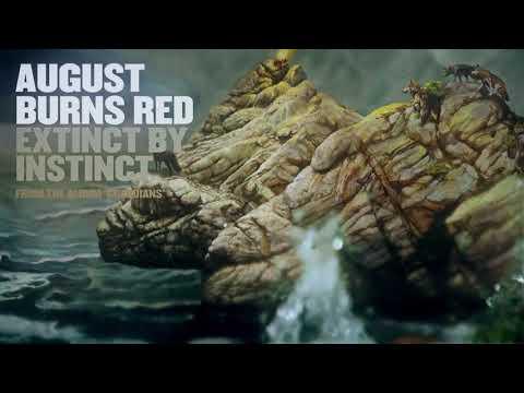 August Burns Red – Extinct by Instinct