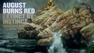 August Burns Red - Extinct by Instinct