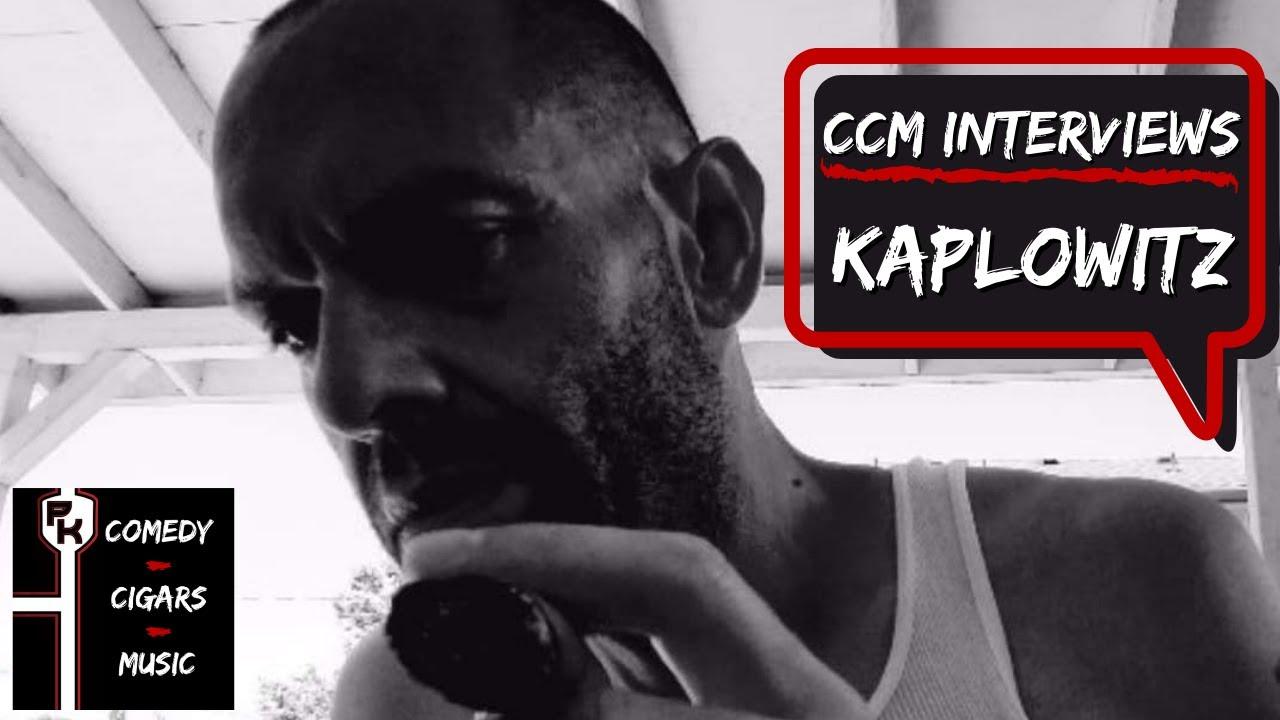 CCM INTERVIEWS | KAPLOWITZ