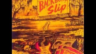 Backbone Slip - Beggar For The Blues