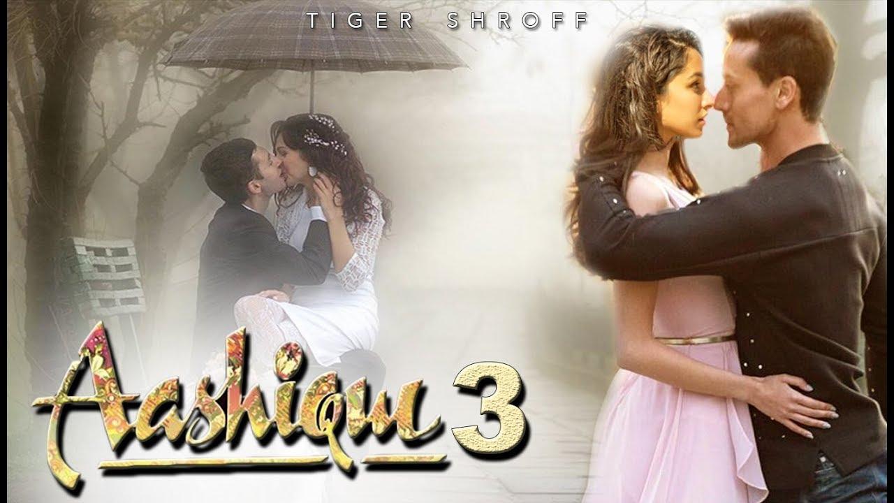 Download Upcoming Movie   Aashiqui 3 : Official Trailer   Tiger Shroff   Shraddha Kapoor   Aashiqui 3 Movie