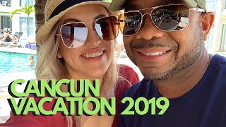 CANCUN, MEXICO 2019 VACATION ✈️🏝☀️| Travel vlog part 1