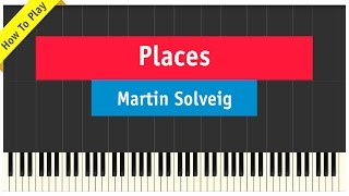 Martin Solveig ft. Ina Wroldsen - Places - Piano (How To Play Cover)