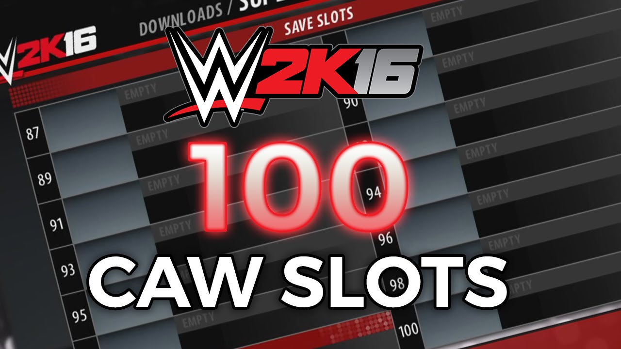 Wwe 2k16 Caw Slots