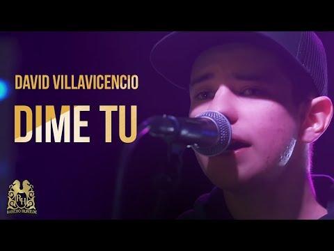 Dime Tu - David Villavicencio (En Vivo)