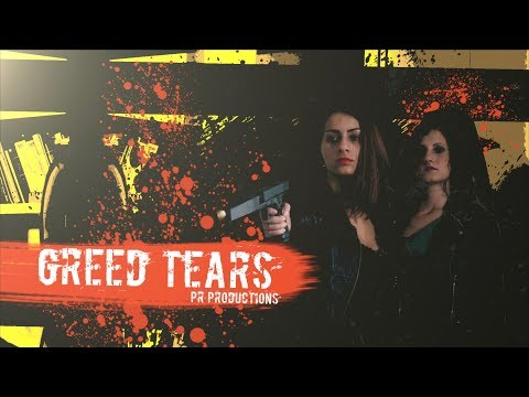 Greed Tears - Short Action Film