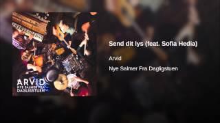 Send dit lys (feat. Sofia Hedia)