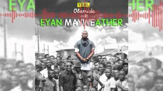 Olamide - Lagos Boys - Eyan Mayweather - Freeme TV