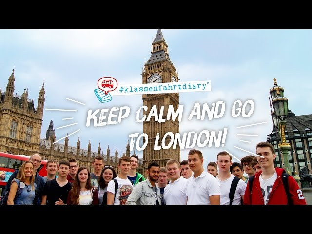 Keep calm and go to London - #klassenfahrtdiary 2016 -  HEROLÉ Klassenfahrten