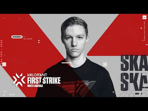 T1 Skadoodle | VALORANT First Strike: North America