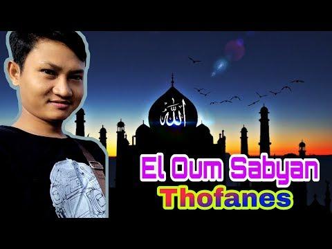 El Oum Sabyan Thofanes Cover Sholawat Terbaru 2019