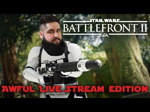 Battlefront II - Awful Live Stream Edition (First Experience with the EL16-HFE!)