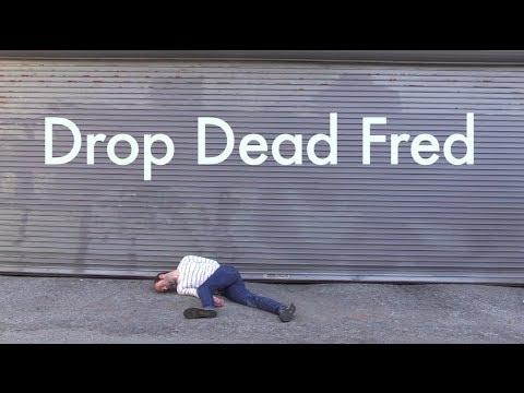 Drop Dead Fred Prank