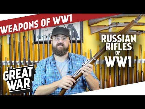 Russian Rifles of World War 1 I THE GREAT WAR Special feat