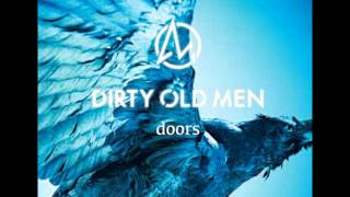 Dirty Old Men doors