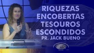 Riquezas Encobertas Tesouros Escondidos - Pra Jack Bueno - IECG