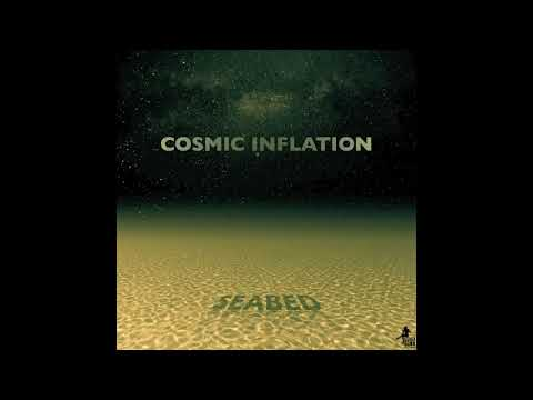 Cosmic Inflation - Seabed (single) Audio Video [Mo.Mi.Records]