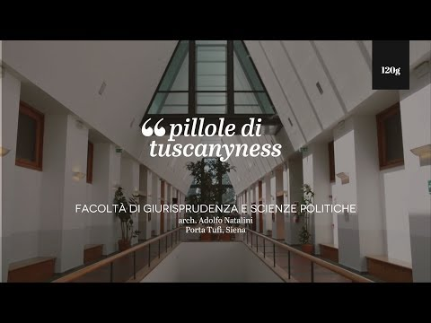 Pills of Tuscanyness - Facoltà di Giurisprudenza e Scienze Politiche (Adolfo Natalini)